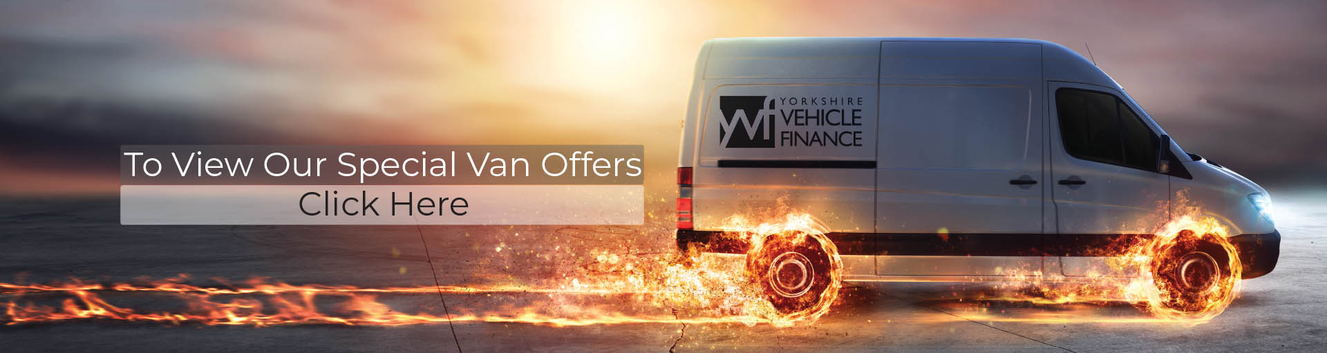 To View Our Special Van Offers Click Here